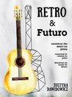 Retro & Futuro - miniatury dla dzieci na gitarę (1)